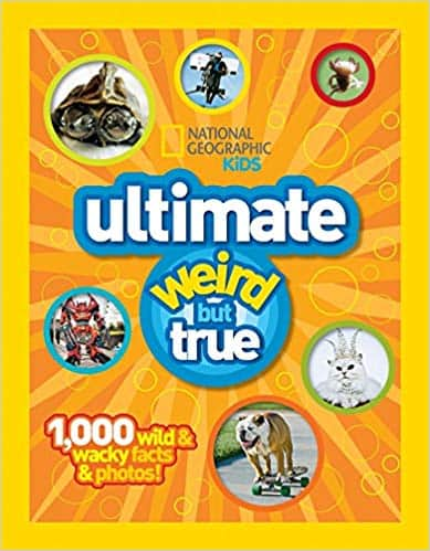 Ultimate Weird But True National Geographic Kids (Hardcover) by National Geographic