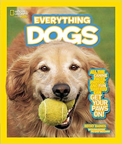 Becky Baines' National Geographic Kids Everything Dogs: All the Canine Facts, Photos, and Fun You Can Get Your Paws On! (Paperback)