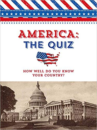 Inc. Sterling Publishing Co.'s America: The Quiz: How Well Do You Know Your Country? (Paperback Edition)