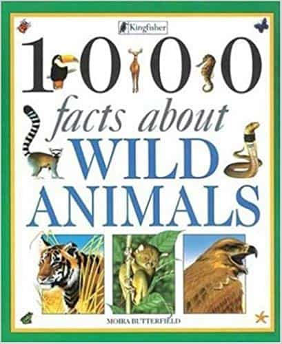 1000 Facts About Wild Animals by Moira Butterfield